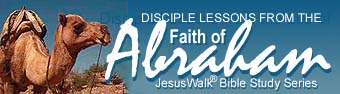Disciple Lessons from the Faith of Abraham