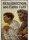 Resurrection and Easter Faith, by Ralph F. Wilson