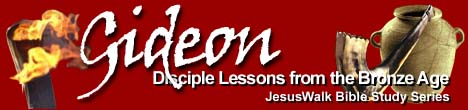 Gideon: Disciple Lessons from the Bronze Age