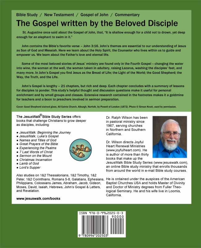 John's Gospel: A Discipleship Journey with Jesus, by Dr. Ralph F. Wilson