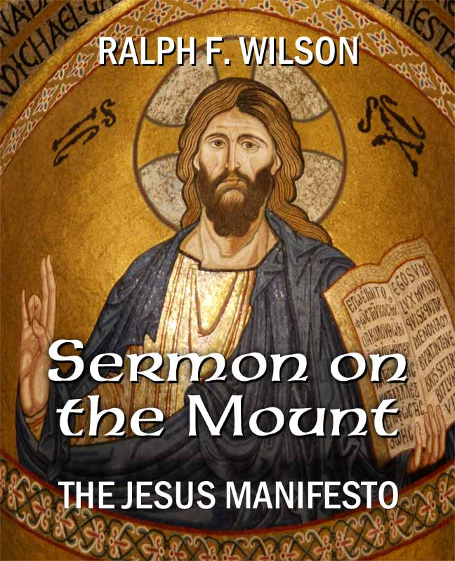 Sermon on the Mount: The Jesus Manifesto, by Ralph F. Wilson (front cover)