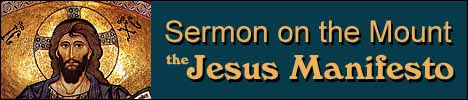 Sermon on the Mount, The Jesus Manifesto, Matthew 5-7