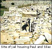 Supposed site of jail that housed Paul and Silas in Philippi