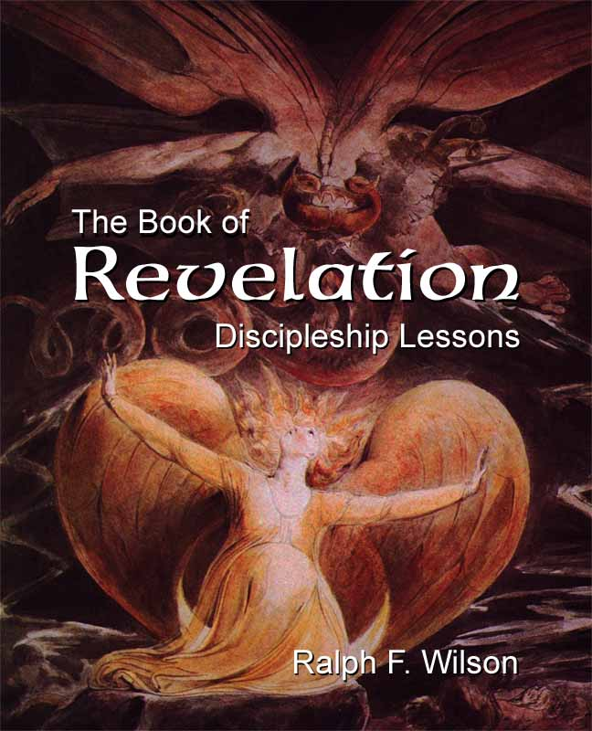 The Book of Revelation: Discipleship Lessons, by Ralph F. Wilson